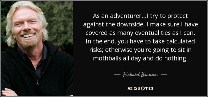 quote-as-an-adventurer-i-try-to-protect-against-the-downside-i-make-sure-i-have-covered-as-richard-branson-90-43-71